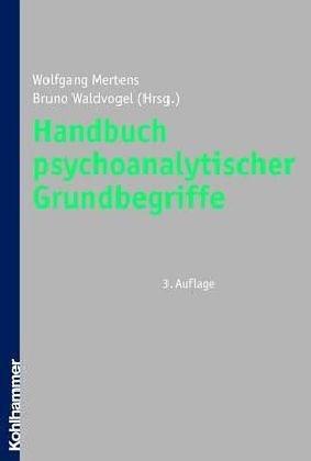9783170149946: Handbuch psychoanalytischer Grundbegriffe