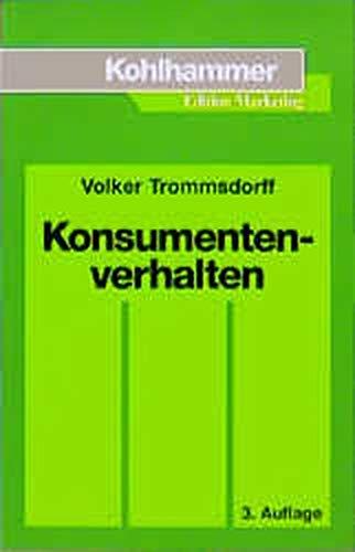 Konsumentenverhalten.: Volker Trommsdorff