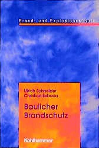 9783170152663: Baulicher Brandschutz.