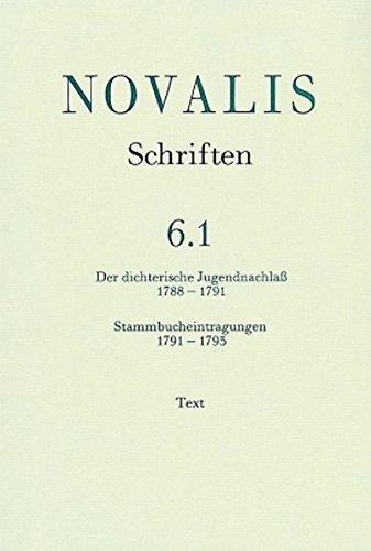 9783170153554: Der dichterische Jugendnachlaß (1788 - 1791) und Stammbucheintragungen (1791 - 1793): Text: Bd. 6 Teil 1. (Schriften)