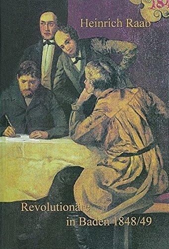 Revolutionäre in Baden 1848/49: Heinrich Raab