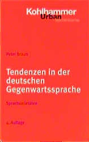 9783170154155: Tendenzen in Der Deutschen Gegenwartssprache Sprachvariet Ten (German Edition)