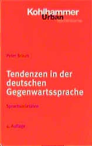 9783170154155: Tendenzen in der deutschen Gegenwartssprache: Sprachvarietäten