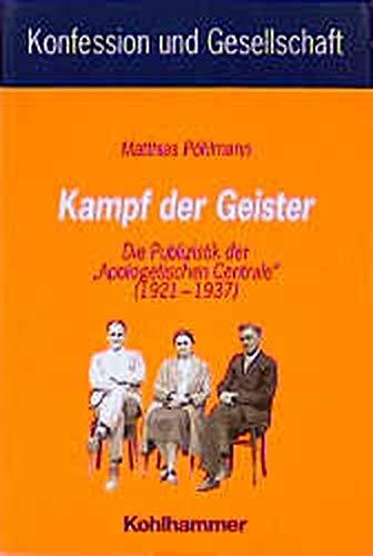 9783170154612: Kampf der Geister: Die Publizistik der