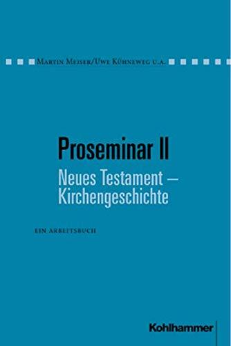 9783170155312: Proseminar, Bd.2, Neues Testament, Kirchengeschichte