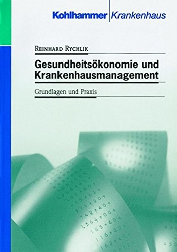 9783170156203: Gesundheitsökonomie und Krankenhausmanagement: Grundlagen und Praxis