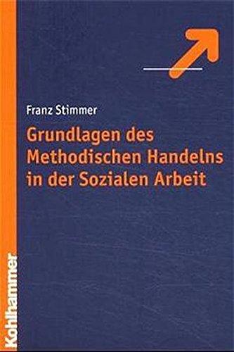 9783170156975: Grundlagen des Methodisches Handeln in der Sozialen Arbeit