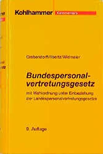 9783170157798: Bundespersonalvertretungsgesetz, Kommentar (Livre en allemand)