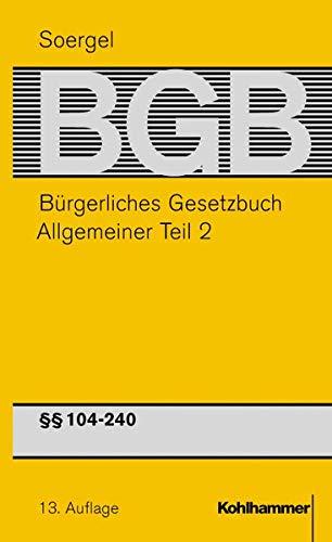 9783170157934: Buergerliches Gesetzbuch / BGB (13. A.). Allgemeiner Teil 2.