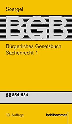 9783170158047: Bürgerliches Gesetzbuch mit Einführungsgesetz und Nebengesetzen (BGB): Kommentar / Band 14, Sachenrecht 1: §§ 854-984 BGB