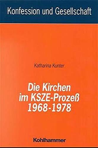 9783170159778: Die Kirchen Im KSZE-Prozess, 1968-1978 (German PB)