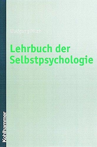 9783170159907: Lehrbuch Der Selbstpsychologie (German Edition)