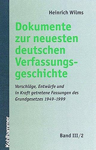 Dokumente zur Entstehung des Grundgesetzes 1948 und 1949 / Die Protokolle des ...