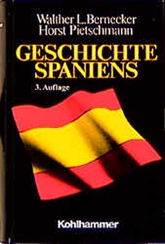 9783170161887: Geschichte Spaniens. Von der frühen Neuzeit bis zur Gegenwart.