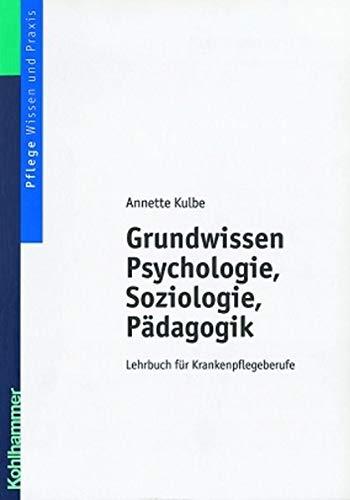9783170162235: Grundwissen Psychologie, Soziologie und Pädagogik.