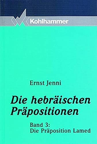 9783170164253: Die Präposition Lamed (Die Hebraischen Prapositionen) (German Edition)