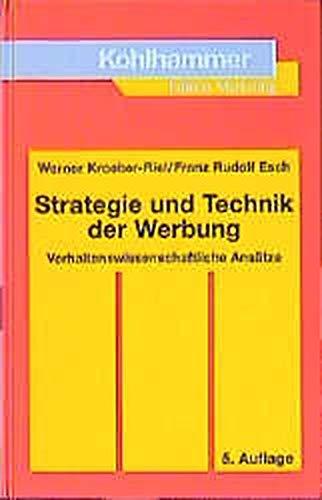 9783170165601: Strategie und Technik der Werbung. Verhaltenswissenschaftliche Ansätze.