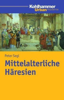 9783170168299: Mittelalterliche Häresien