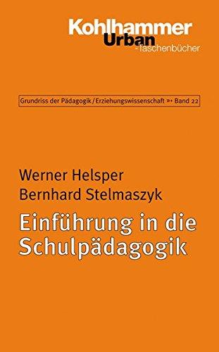 9783170169586: Einf|hrung in die Schulpädagogik (Urban-Taschenbucher) (German Edition)