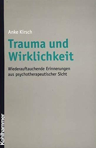 9783170169838: Trauma und Wirklichkeit.