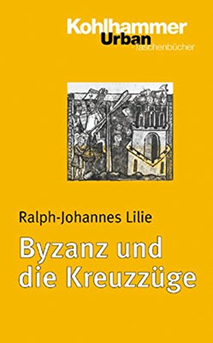 9783170170339: Byzanz und die Kreuzz�ge (Urban-Taschenbuecher)