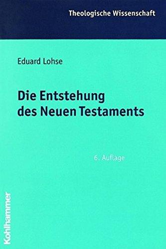 9783170170414: Die Entstehung Des Neuen Testaments (Theologische Wissenschaft) (German Edition)