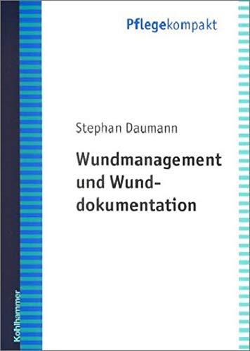 9783170170810: Wundversorgung und Wunddokumentation (Livre en allemand)