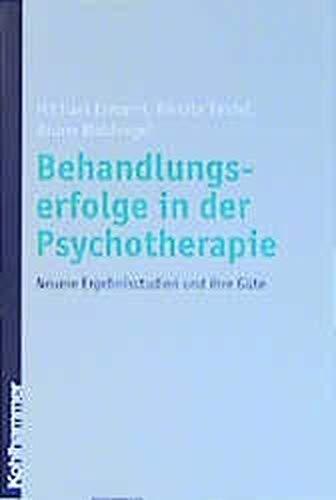 9783170171039: Behandlungserfolge in der Psychotherapie. Neuere Ergebnisstudien und ihre Güte