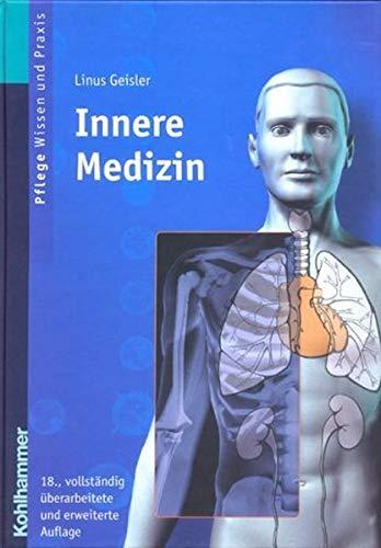 9783170171602: Innere Medizin. Lehrbuch für Pflegeberufe.