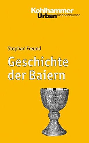9783170172074: Geschichte der Baiern (Urban-Taschenbucher)