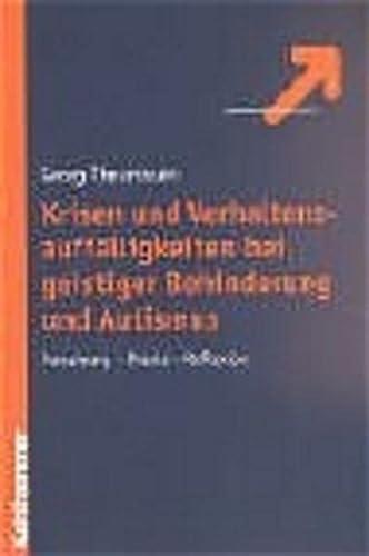 9783170175815: Krisen und Verhaltensauffälligkeiten bei geistiger Behinderung und Autismus: Forschung - Reflexion - Praxis
