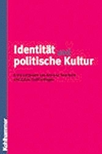 Identität und politische Kultur ; Hans-Georg Wehling: Dornheim, Andreas ;