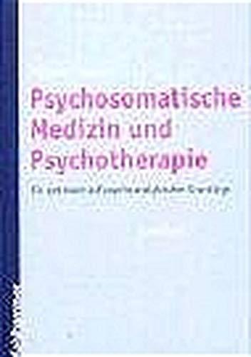 9783170178267: Psychosomatische Medizin und Psychotherapie