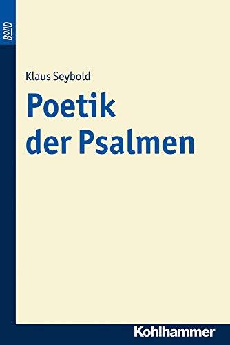 Poetik der Psalmen: Klaus Seybold