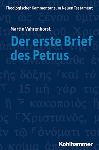 Der erste Brief des Petrus: Martin Vahrenhorst
