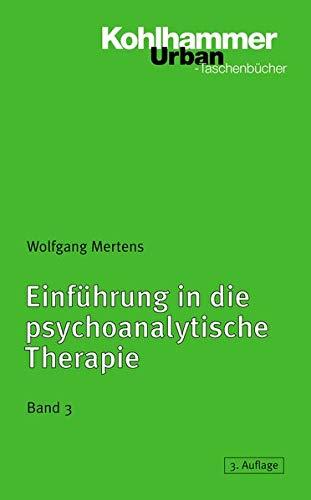 9783170179639: Einf|hrung in die psychoanalytische Therapie, Band 3 (Urban-Taschenbucher) (German Edition)