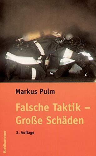 9783170180055: Falsche Taktik - Große Schäden (Livre en allemand)