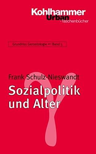 9783170181427: Sozialpolitik und Alter: Grundriss Gerontologie, Band 5 (Urban-Taschenbuecher)