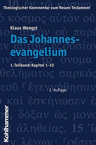 9783170181984: Das Johannesevangelium 01. Kapitel 1 - 10: Bd. 4/1 (Theologischer Kommentar Zum Neuen Testament)