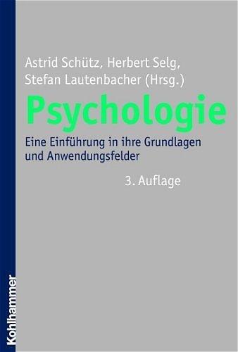 9783170183735: Psychologie: Eine Einführung in ihre Grundlagen und Anwendungsfelder