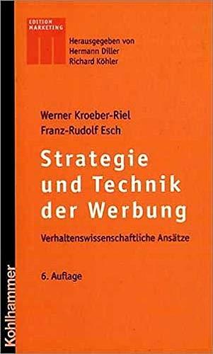 9783170184916: Strategie und Technik der Werbung