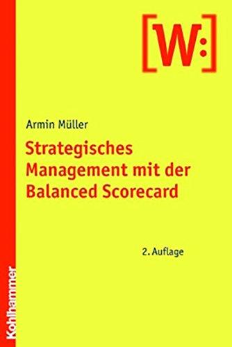 9783170185470: Strategisches Management mit der Balanced Scorecard
