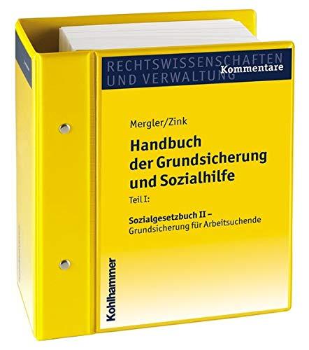 9783170185739: Handbuch der Grundsicherung und Sozialhilfe: Teil I: SGB II - Grundsicherung für Arbeitsuchende. Stand: Januar 2014, Gesamtwerk inkl. 26. Lfg