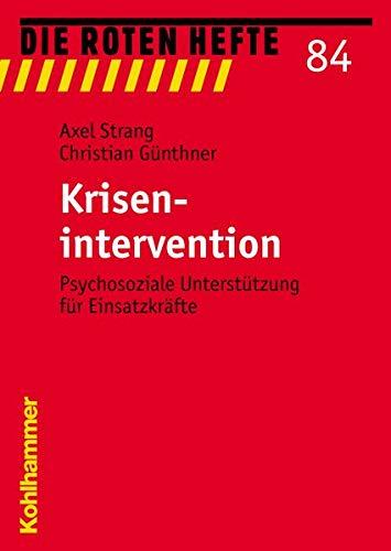 9783170186071: Die roten Hefte - Krisenintervention: Psychosoziale Unterstützung für Einsatzkräfte