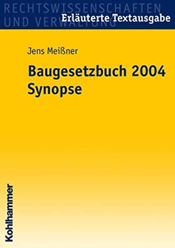 9783170186286: Baugesetzbuch 2004. Synopse