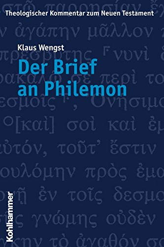 Der Brief an Philemon: Wengst Klaus