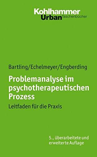 9783170187535: Problemanalyse Im Psychotherapeutischen Prozess: Leitfaden Fur Die Praxis (Urban-Taschenbucher) (German Edition)