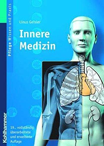 9783170187689: Innere Medizin: Lehrbuch Fur Pflegeberufe (Einen Umfangreichen Wiederholungskatalog Mit Fragen Und Antw) (German Edition)