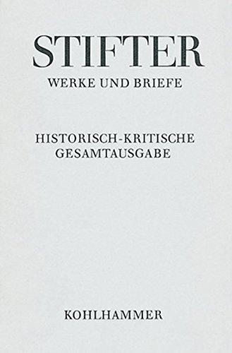 Werke und Briefe 9/1: Wien und die Wiener in Bildern aus dem Leben: Adalbert Stifter
