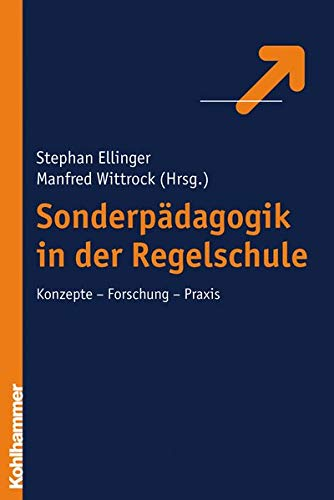 9783170188686: Sonderpädagogik in der Regelschule: Kontepte- Forschung- Praxis